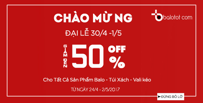 Balotot.com KHUYẾN MÃI TƯNG BỪNG - CHÀO MỪNG ĐẠI LỄ 1