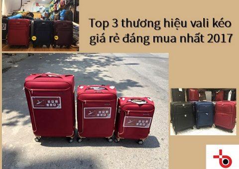 Top 3 thương hiệu vali kéo giá rẻ đáng mua nhất 2017 56