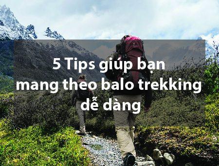 5 Tips giúp bạn mang theo balo trekking dễ dàng 21